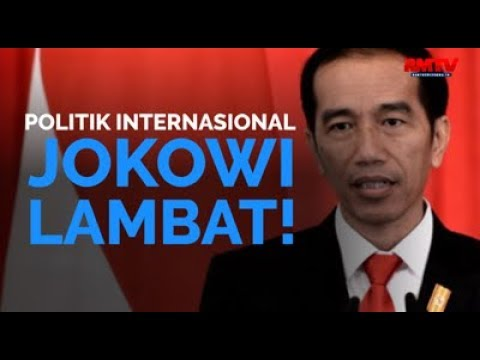 Politik Internasional Jokowi Lambat!