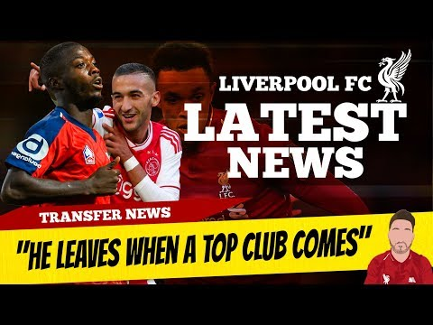 Nicolas Pepe To Liverpool? Hakim Ziyech Latest Update | Liverpool Transfer News