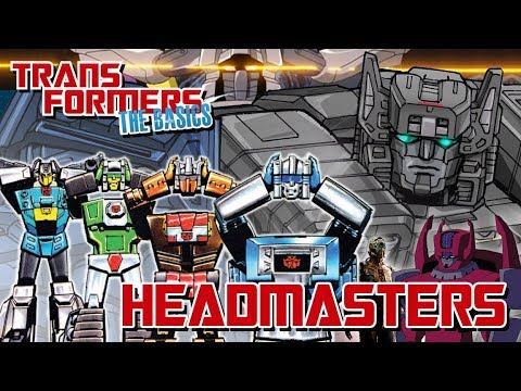 TRANSFORMERS: THE BASICS On HEADMASTERS