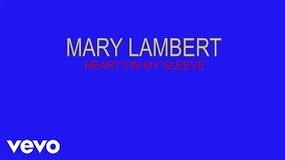Mary Lambert videoklipp Heart On My Sleeve (Lyrics On Screen)