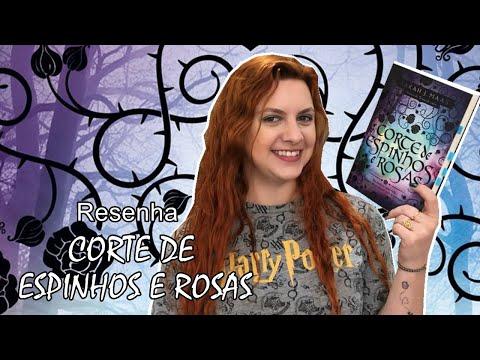 [Resenha] - Corte de Espinhos e Rosas - Sarah J. Maas | Blog Leitura Virtual por Carol Mariotti
