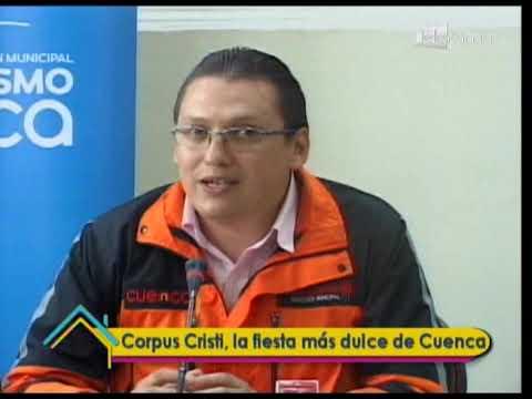 Corpus Cristi, la fiesta más dulce de Cuenca