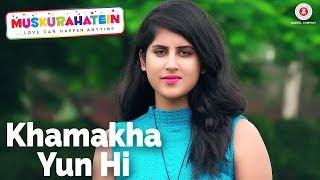 Presenting the video of Khamakha Yun Hi sung by Vipul Kapoor.Song - Khamakha Yun HiMovie - MuskurahateinSinger - Vipul KapoorMusic - Rajat NagpalLyricist - Aditya SharmaCast - J.S.Randhawa, Sonal Mudgal & Sanjay MishraProduction House - Reverberation Films Pvt LtdProducer - Sonal Randhawa & Ranjan SinghDirector - J.S.RandhawaArranger - Rajat NagpalMusic on Zee Music CompanyConnect with us on :Twitter - https://www.twitter.com/ZeeMusicCompanyFacebook - https://www.facebook.com/zeemusiccompanyYouTube - http://bit.ly/TYZMC