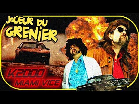 Joueur du grenier - Miami Vice & K2000