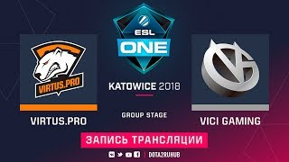Virtus.pro vs Vici Gaming, ESL One Katowice, game 2 [GodHunt, 4ce]