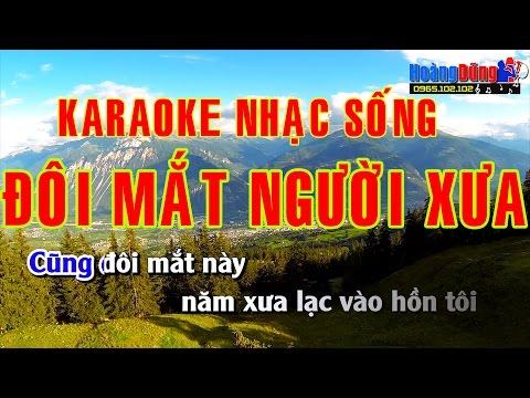 Karaoke Nhạc Sống 2015 - Đôi Mắt Người Xưa