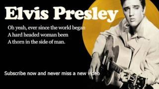 Elvis Presley -- Hard Headed Woman -- Lyrics (Official)