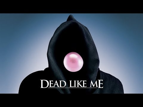 Dead Like Me - TV Show - Trailer