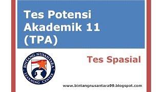 Video Tes Potensi Akademik 11 (TPA) Tes Spasial MP3, 3GP, MP4, WEBM, AVI, FLV Mei 2019