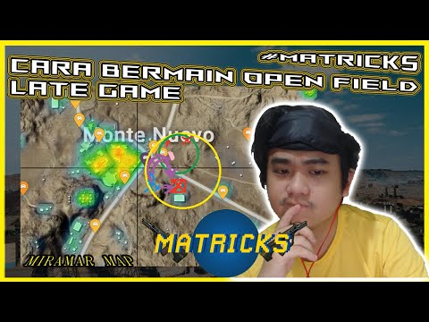 MATRICKS TIPS AND TRICKS : CARA BERMAIN OPEN FIELD DI LATE GAME !! PUBGM INDONESIA