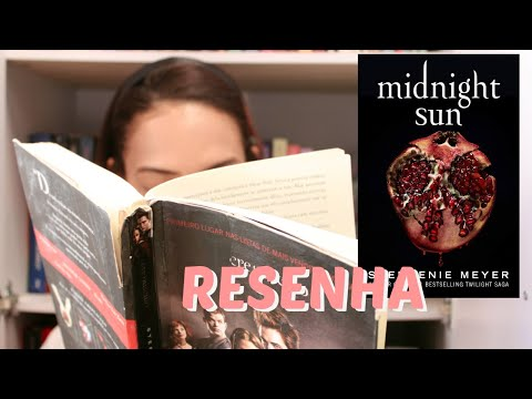 Parecer final: O que EU ACHEI de MIDNIGHT SUN?| Miriã Mikaely