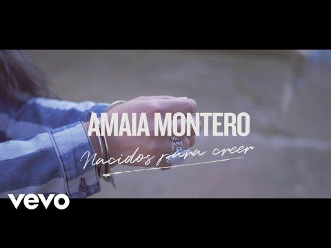 Letra Nacidos para Creer Amaia Montero
