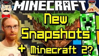 Minecraft News - New SNAPSHOTS Confirmed, Minecraft 2&Upcoming Features!