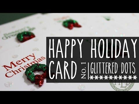 Happy Holidays Card Series #1