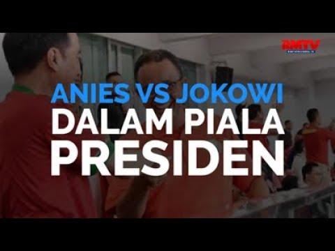 Anies VS Jokowi Dalam Piala Presiden