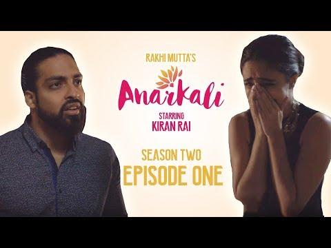 ANARKALI WEB SERIES | SEASON 2 EPISODE 1 | THEY ALWAYS COME BACK