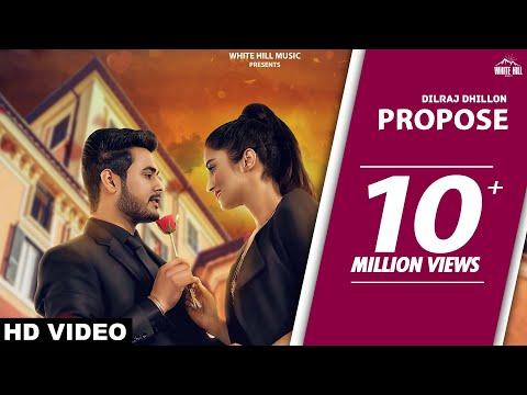 Propose (Full Song) | Dilraj Dhillon | Latest Punjabi Romantic Songs | White Hill Music
