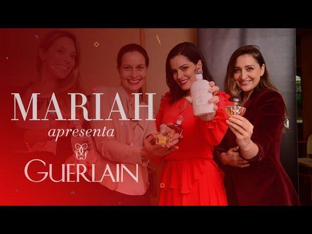 Apresentando GUERLAIN para algumas amigas! - Mariah Bernardes