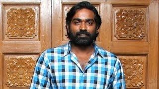 Don't see my Film, Vijay Sethupathy warns