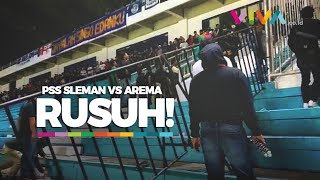 KACAU! Video Lengkap Ricuh Suporter PSS Sleman vs Arema!