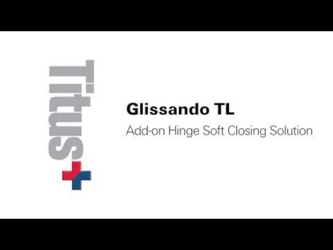 Titus Soft Closing - Glissando TL