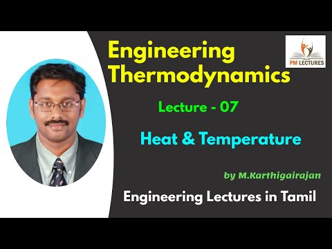 Lec 07: Heat and Temperature | Engineering Lectures in Tamil | #Thermodynamics |