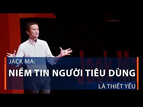 Jack Ma: Niềm tin người tiêu dùng là thiết yếu | VTC1 - Thời lượng: 2 phút, 9 giây.