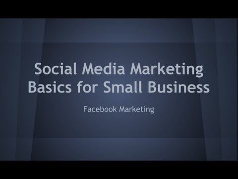 Watch 'Social Media Marketing Basic For Small Business - Facebook'