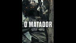 Nonton O Matador Filme Completo Film Subtitle Indonesia Streaming Movie Download