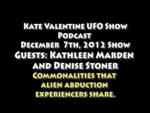Alien Abductees: What they have in common. Kate Valentine UFO Show