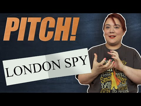 Pitch ! - London Spy
