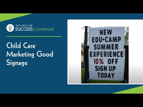 Childcare Marketing Good Signage