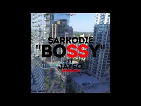 Sarkodie - Bossy ft. Jayso (Audio Slide)