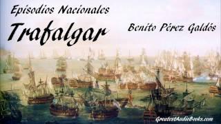 TRAFALGAR - Benito Pérez Galdós