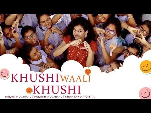 Khushi Waali Khushi Songs mp3 download and Lyrics