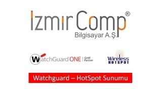 Watchguard Wifi HotSpot Nasıl Yapılır?