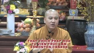 Vốn Ít Lời Nhiều - Thầy. Thích Pháp Hòa tại Regina, SK (Jan.29. 2012)