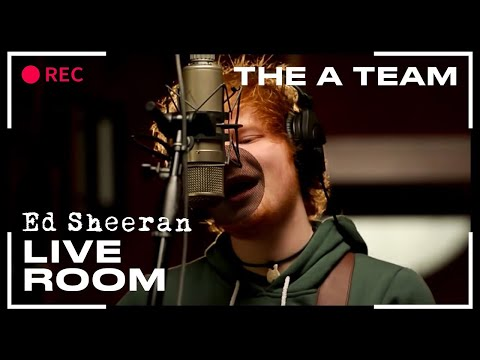 "Ed Sheeran – ""The A Team"" captured in The Live Room"