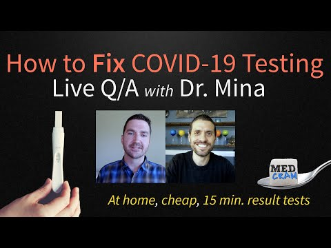 At Home, Cheap, COVID-19 Tests with Results in 15 Minutes: How to Fix Testing with Dr. Michael Mina