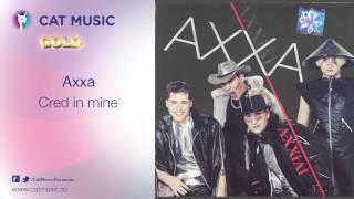 Axxa - Cred in mine