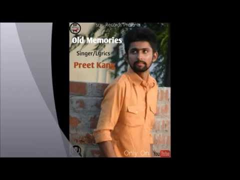 Video Preet Kang - Old Memories | Mirza Instrumental(Remix) download in MP3, 3GP, MP4, WEBM, AVI, FLV January 2017