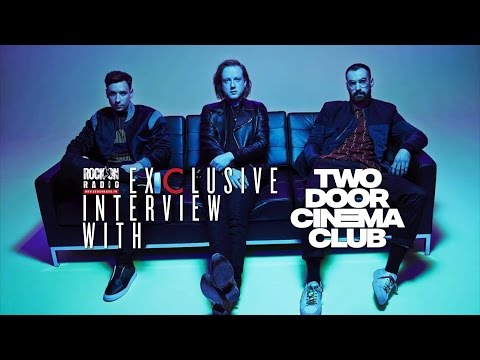 Exclusive Interview With Two Door Cinema Club on RockOnRadio.FM