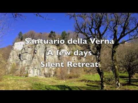 Santuario della Verna A few days of Silent Retreat