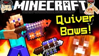 Minecraft QUIVER BOWS! Innovative, Balanced&Powerful!