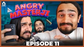 BB Ki Vines- | Angry Masterji- Part 11 |
