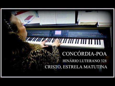 HINÁRIO LUTERANO 328 | CRISTO, ESTRELA MATUTINA