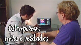 Osteoporose: mitos e verdades