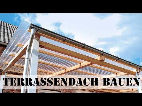 Terrassendach bauen