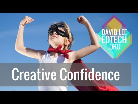 Building Our Students' Creative Confidence (KIS)