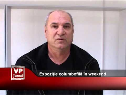 Expoziţie columbofilă în weekend
